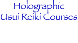 Holographic Usui Reiki Courses